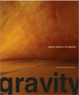 Pamphlet Architecture 25: Gravity