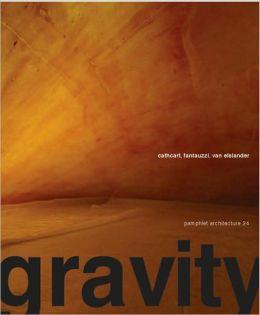 Pamphlet Architecture 25: Gravity
