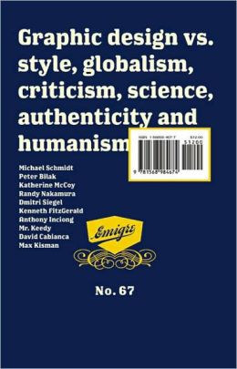 Emigre: GLOBAL DESIGN, VS. Globalism, Critisism, SCIENCE, AUTHENTIcity and Humanism - #67