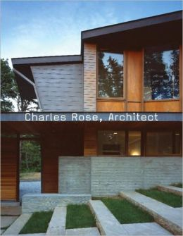 Charles Rose, Architect