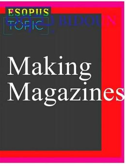 Fresh Dialogue 7: Making Magazines