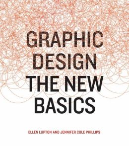 Graphic Design: The New Basics
