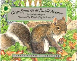 Gray Squirrel at Pacific Avenue (Smithsonian's Backyard Series)