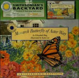 Monarch Butterfly of Aster Way (Smithsonian's Backyard Series)