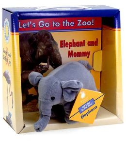 Elephant and Mommy (Let's Go to the Zoo! Series) with Toy