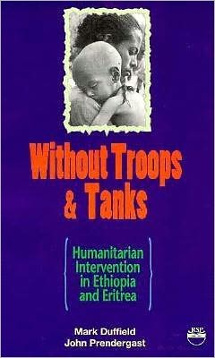Without Troops and Tanks: Humanitarism Intervention in Ethiopia and Eritrea