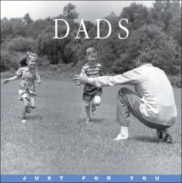 Just for You Dads