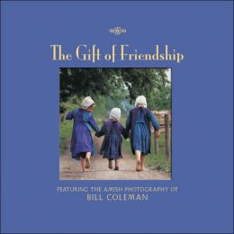 Gift of Friendship: Featuring Photographs of Bill Coleman