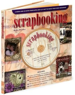 Scrapbooking: A Book and CD with Templates and Clip Art to Make Your Own Memories