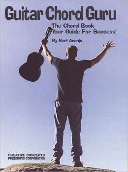Guitar Guru: The Chord Book - Your Guide for Success