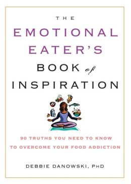 The Emotional Eater's Book of Inspiration