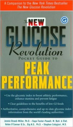 The New Glucose Revolution Pocket Guide to Peak Performance