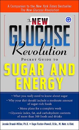 The New Glucose Revolution Pocket Guide to Sugar and Energy