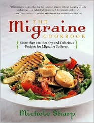 Migraine Cookbook: More Than 100 Healthy and Delicious Recipes for Migraine Sufferers