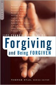 Forgiveness: Stories of the Power of Letting Go