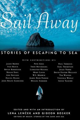 Sail Away: Stories of Escaping To Sea