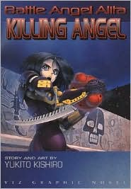 Battle Angel Alita, Volume 3: Killing Angel