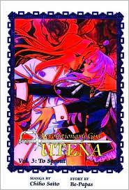 Revolutionary Girl Utena, Volume 3: To Sprout