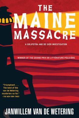 The Maine Massacre (Grijpstra and de Gier Series #7)