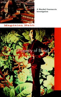 Property of Blood (Marshal Guarnaccia Series #11)