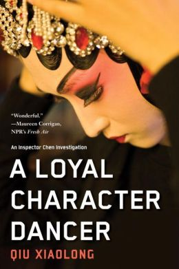 A Loyal Character Dancer (Inspector Chen Series #2)