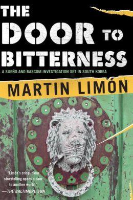 The Door to Bitterness (Sergeants Sueño and Bascom Series #4)
