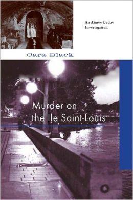 Murder on the Ile Saint-Louis (Aimee Leduc Series #7)