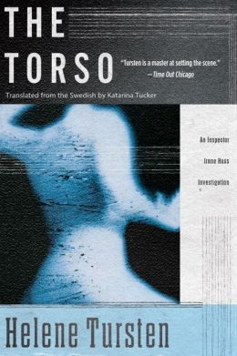 The Torso (Inspector Irene Huss Series #2)