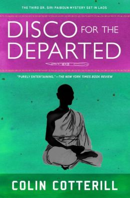 Disco for the Departed (Dr. Siri Paiboun Series #3)