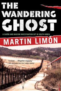The Wandering Ghost (Sergeants Sueño and Bascom Series #5)