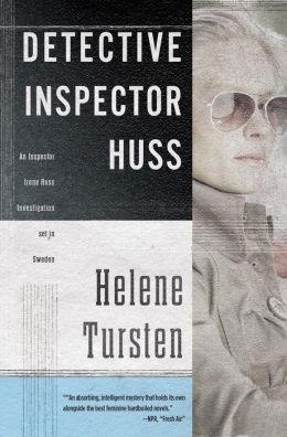 Detective Inspector Huss (Inspector Irene Huss Series #1)
