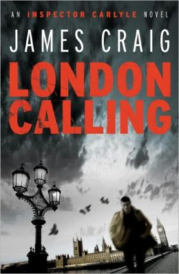 London Calling (Inspector Carlyle Series #1)