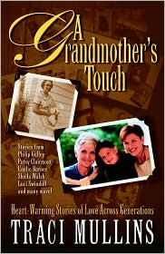 Grandmother's Touch: Heart-Warming Stories of Love across Generations