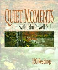 Quiet Moments with John Powell: 120 Readings