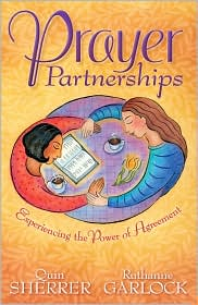Prayer Partnerships: Experiencing the Power of Agreement