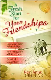 Fresh Start for Your Friendships: How to Strengthen Your Relational Muscles