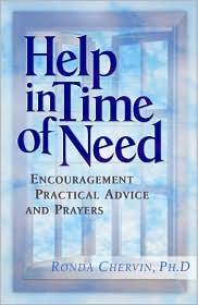 Help in Time of Need: Encouragement, Practical Advice and Prayers