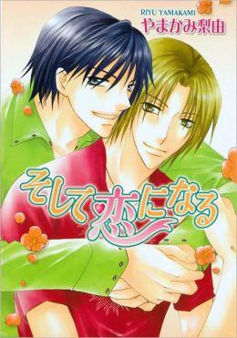 Then Comes Love (Yaoi)
