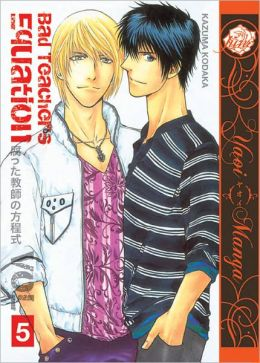 Bad Teacher's Equation, Volume 5 (Yaoi Manga)