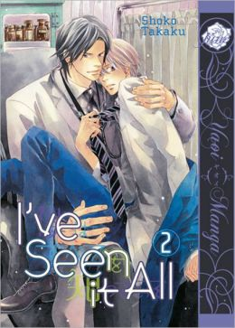 I've Seen It All, Volume 2 (Yaoi Manga)