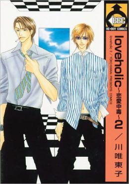 Loveholic, Volume 2 (Yaoi)