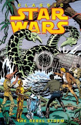 Classic Star Wars, Volume 2: The Rebel Storm