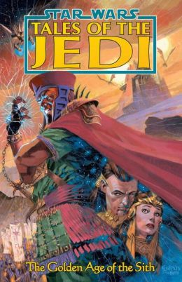 Star Wars Tales of the Jedi #1: Golden Age of the Sith
