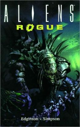 Aliens, Volume 6: Rogue Remastered