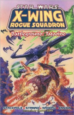 Star Wars X-Wing Rogue Squadron #2: Battleground Tatooine