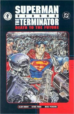 Superman vs. The Terminator: Death to the Future