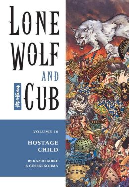 Lone Wolf and Cub, Volume 10: Hostage Child