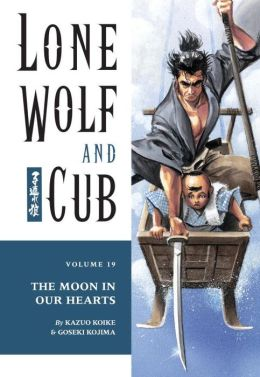 Lone Wolf and Cub, Volume 19: The Moon in Our Hearts