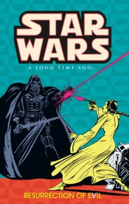 Star Wars: A Long Time Ago, Volume 3: Resurrection of Evil