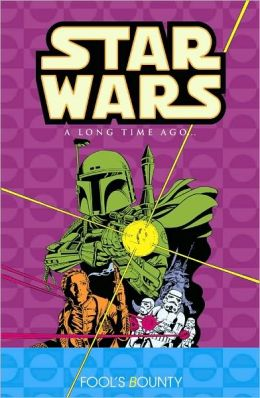 Star Wars: A Long Time Ago, Volume 5: Fools Bounty